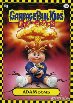 Adam Bomb Garbage Pail Kid Card - Flashpack
