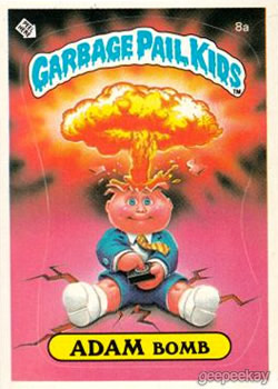 Adam Bomb Garbage Pail Kid Card