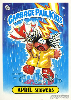 April Showers Garbage Pail Kid Card