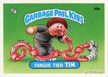 Tongue Tied Tim Rare Garbage Pail Kids card